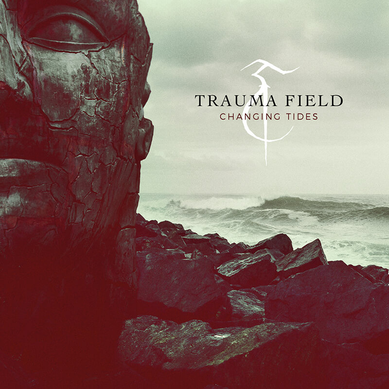 Trauma Field – Changing Tides