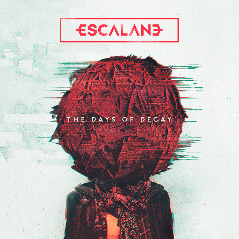 Escalane – Days of Decay